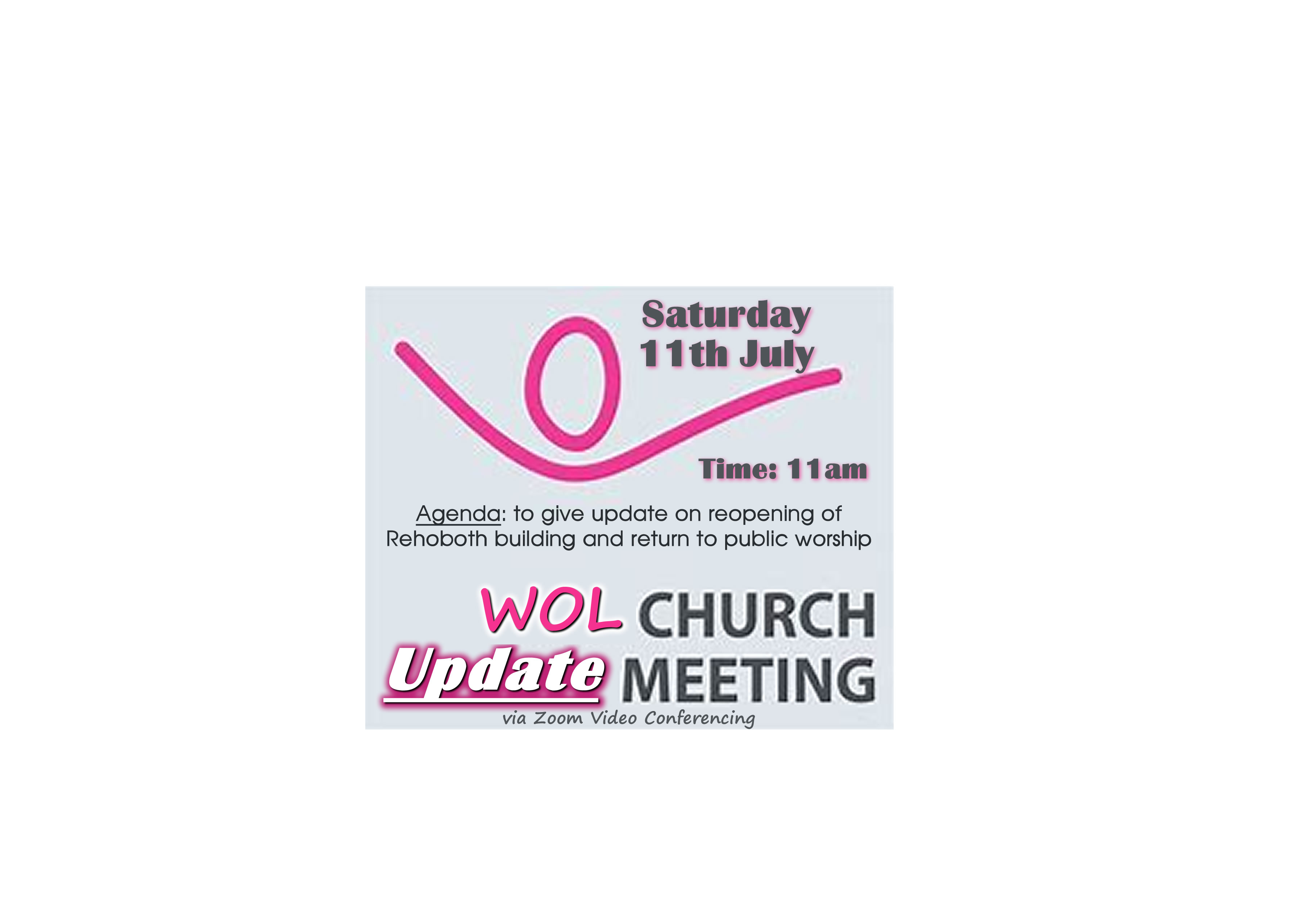 WOL Church Update Meeting   July   Web